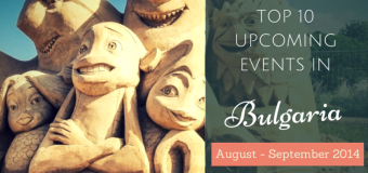 Top 10 Upcoming (and Free) Events in Bulgaria this August-September