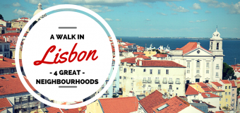 4 Exciting Neighbourhoods in Lisbon You Can't Miss