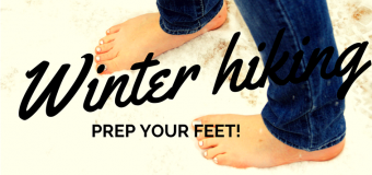 Winter Hiking: What to wear to prep your feet for exploring in cold weather