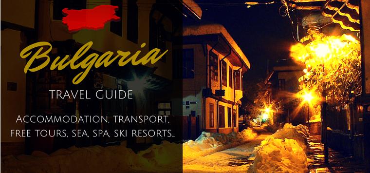 Bulgaria Travel Guide