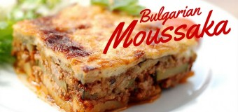 Bulgarian Moussaka Recipe