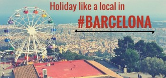 Holiday like a local in Barcelona
