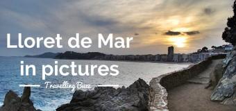 First Impressions: Lloret de Mar in pictures