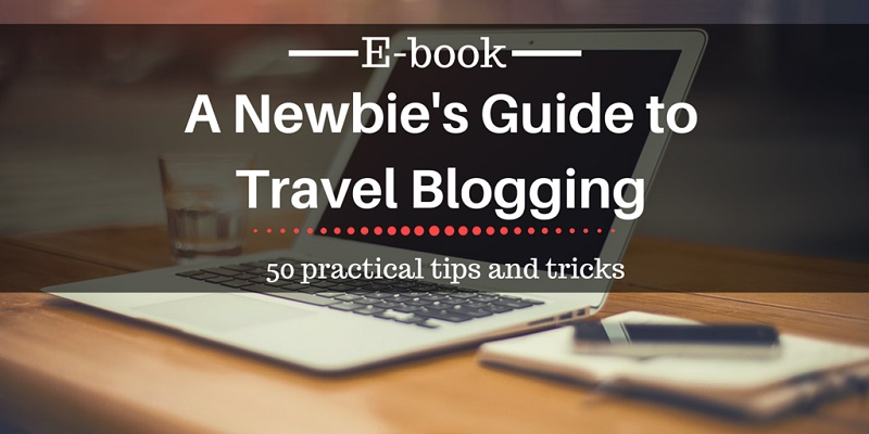 Guide to Travel Blogging