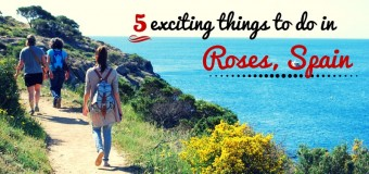 5 Exciting Things To Do in Roses, Spain