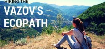 Hiking the Vazov's Ecopath in Bulgaria