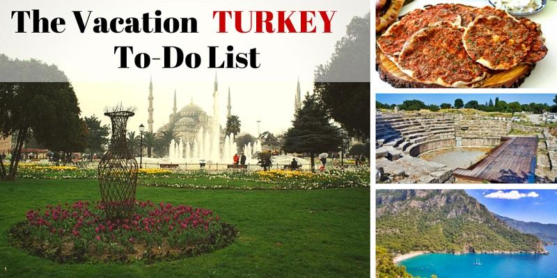 Turkey to-do list