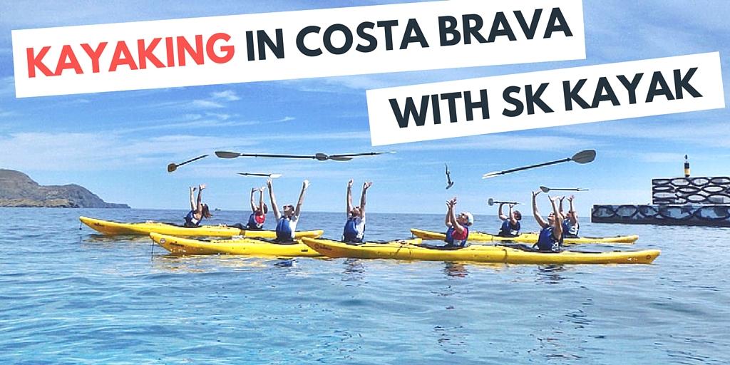 kayaking in costa brava