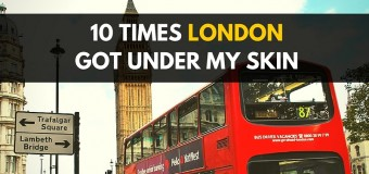 10 Times London Got Under My Skin