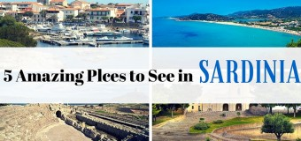 5 Amazing Places to See in Sardinia
