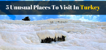5 Unusual Places To Visit In Turkey
