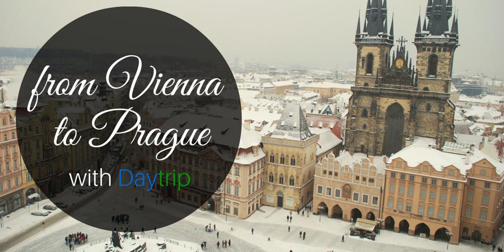 from Vienna to Prague with daytrip