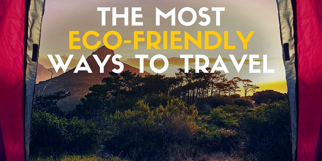 The most eco-friendly ways to travel