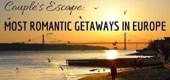 Couple's Escape: Most Romantic Places In Europe