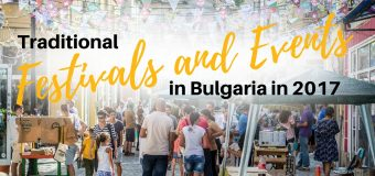 Top Festivals and Events in Bulgaria in 2017