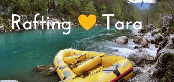 Rafting on Tara – adventure in 4-countries, swimming in cold waters and life lessons learnt